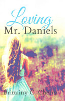 Download Loving Mr  Daniels Book