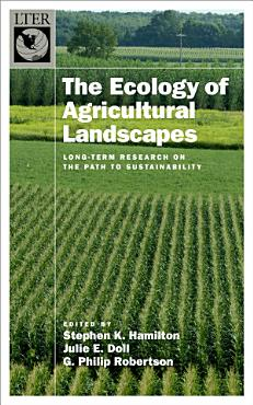 The Ecology of Agricultural Landscapes PDF