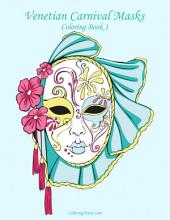 Venetian Carnival Masks Coloring Book 1