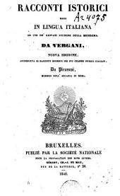 Racconti istórici messi in lingua italiana ad uso de' Giovani studiosi della medesima