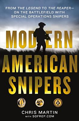 Modern American Snipers