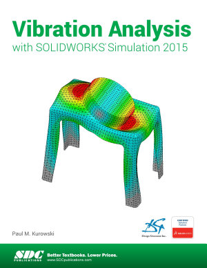 Vibration Analysis with SOLIDWORKS Simulation 2015