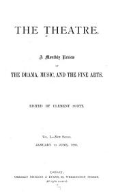 The Theater: A Monthly Review and Magazine