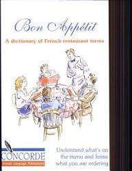 Bon Appetit Dictionary Of French Restaur Book PDF