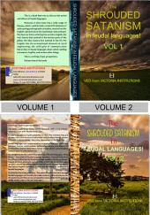 The SHROUDED SATANISM in FEUDAL LANGUAGES!: Tribulations and intractability of improving others!!