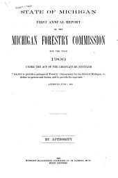 Annual Report of the Michigan Forestry Commission for the Year ...: Volume 1