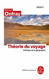 La Théorie du voyage: Inédit