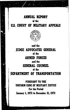 Annual Report of the U S  Court of Military Appeals and the Judge Advocates General of the Armed Forces and the General Counsel of the Department of Transportation PDF