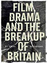 Film  Drama and the Break up of Britain PDF