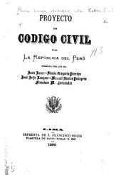 Proyecto de Codigo civil para la republica del Peru