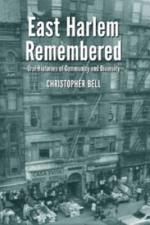 East Harlem Remembered