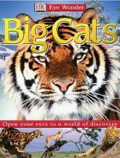 Eye Wonder Big Cats PDF