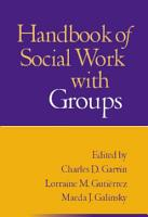 Handbook of Social Work with Groups PDF