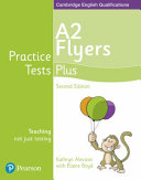 Practice Tests Plus A2 Flyers