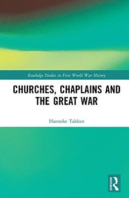 Churches  Chaplains and the Great War PDF