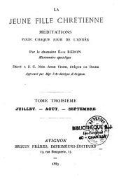 La jeune fille chrétienne: méditations pour chaque jour de l'année, Volume1;Volume3