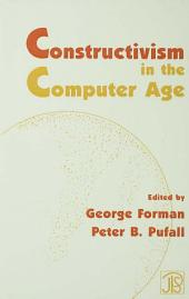 Constructivism in the Computer Age