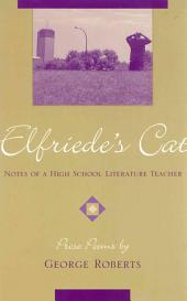 Elfriede's Cat: Notes of a High School Literature Teacher