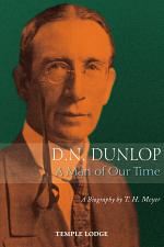 D.N. Dunlop, A Man of Our Time