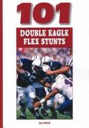101 Double Eagle Flex Stunts