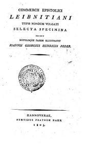 Lettres choisies de la correspondance de Leibnitz publiées pour la première fois. Par I.G.H. Feder