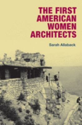 The First American Women Architects PDF