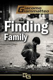 Finding Family: Blood Flows South, The Beginning