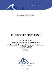 Contextualisations. 20 ans de FLES: Conditions et enjeux de l'enseignement du FLES