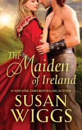 The Maiden of Ireland: A Medieval Romance