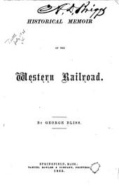 Historical Memoir of the Western Railroad