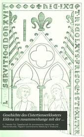 Geschichte des Cistertienserklosters Eldena im Zusammenhange mit der Stadt und Universität Greifswald: Band 1