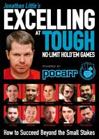 Jonathan Little s Excelling at Tough No Limit Hold em Games PDF