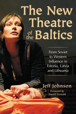 The New Theatre of the Baltics PDF