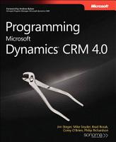 Programming Microsoft Dynamics CRM 4 0 PDF