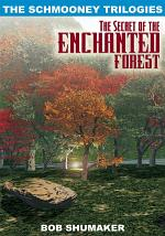 The Secret of the Enchanted Forest