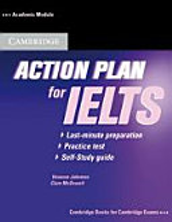 Action plan for IELTS   Last minute preparation   practice test   self study guide  Academic module    Buch   Audio CD  PDF