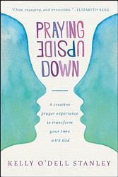 Praying Upside Down Book PDF