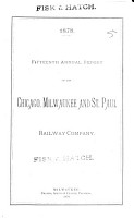 Annual Report of the Chicago  Milwaukee  and St  Paul Railway Company PDF
