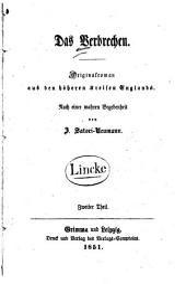 Das Verbrechen: Originalroman aus den höheren Kreisen Englands ; nach einer wahren Begebenheit, Band 2