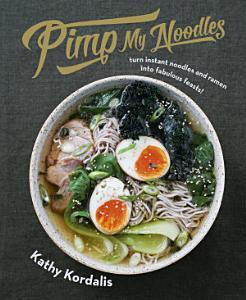 Pimp My Noodles Book