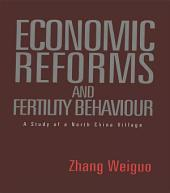 Economic Reforms and Fertility Behaviour: A Study of a Northern Chinese Village