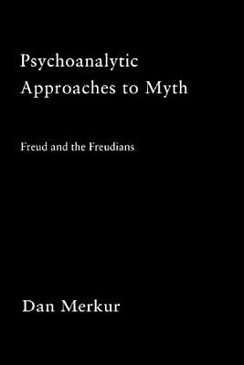 Psychoanalytic Approaches to Myth