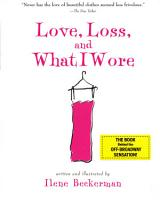 Love  Loss  and What I Wore PDF