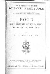 Food: Some Account of Its Sources, Constituents and Uses