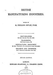 British Manufacturing Industries: Volume 10