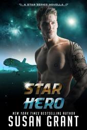 Star Hero: A Star Series Novella