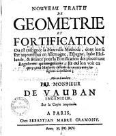Nouveau traite de geometrie et fortification: où est enseignée la nouvelle methode, dont ... figures nécessaires