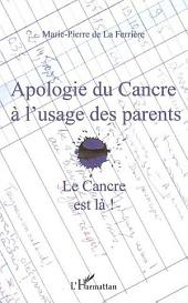 Apologie du Cancre à l'usage des parents: Le Cancre est là !