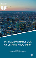The Palgrave Handbook of Urban Ethnography PDF