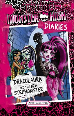 Draculaura and the New Stepmomster PDF